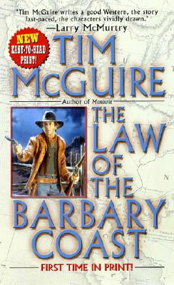 The Law of the Barbary Coast (Leisure Historical Fiction), Tim McGuire