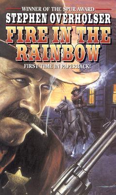 Fire in the Rainbow, STEPHEN OVERHOLSER