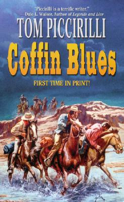 Coffin Blues, TOM PICCIRILLI