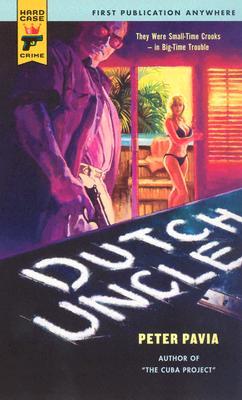 Image for Dutch Uncle (Hard Case Crime)