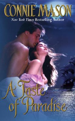 A Taste of Paradise (Leisure Historical Romance), CONNIE MASON