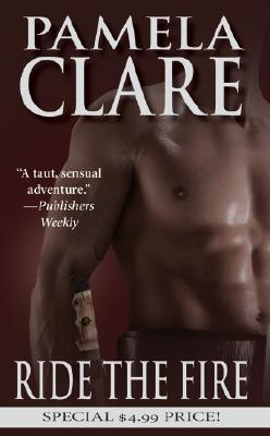 Ride The Fire (Leisure Historical Romance), PAMELA CLARE
