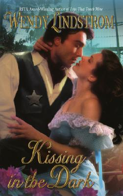 Kissing in the Dark (Leisure Historical Romance), WENDY LINDSTROM