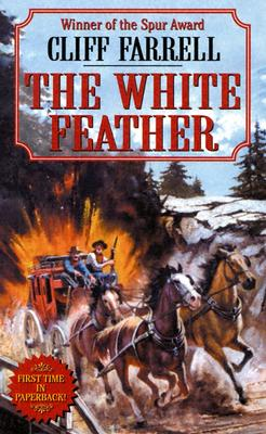 The White Feather (Leisure Western), CLIFF FARRELL