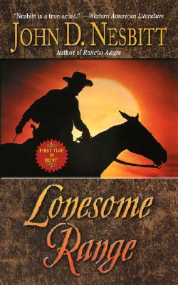Lonesome Range (Leisure Historical Fiction), John D. Nesbitt