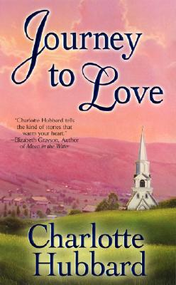 Journey to Love (Angels of Mercy), Charlotte Hubbard