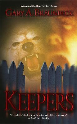 Keepers, Gary A. Braunbeck