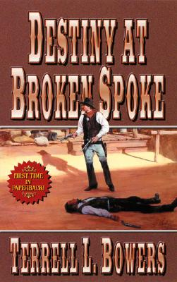 Image for DESTINY AT BROKEN SPOKE