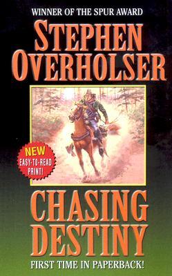 Chasing Destiny (Leisure Western), STEPHEN OVERHOLSER