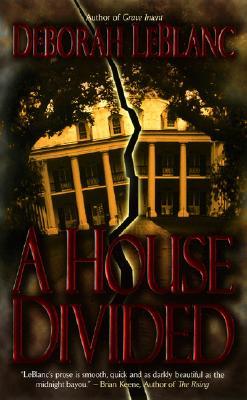 A House Divided, Deborah Leblanc