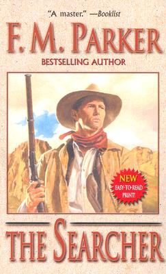 The Searcher (Leisure Western), F. M. PARKER