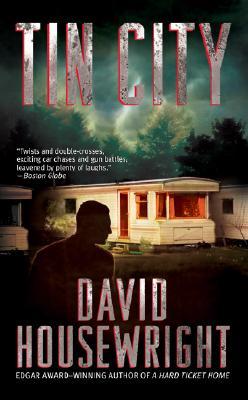 Tin City (Mac McKenzie Mysteries), David Housewright