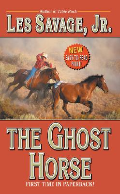 The Ghost Horse, LES, JR. SAVAGE