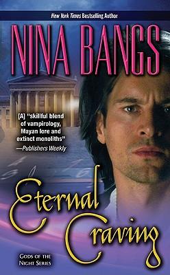 Eternal Craving (Leisure Paranormal Romance), NINA BANGS
