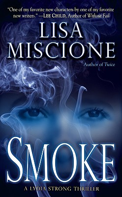 Image for Smoke (Lydia Strong Novels)