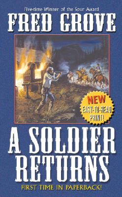 A Soldier Returns (Leisure Western), FRED GROVE