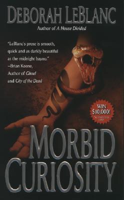 Morbid Curiosity, Deborah Leblanc