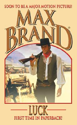 Image for Luck (Max Brand Western)