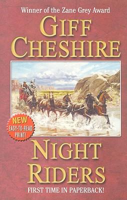 Night Riders: A Western Duo, Giff Cheshire