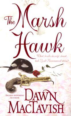 The Marsh Hawk (Leisure Historical Romance), DAWN MACTAVISH