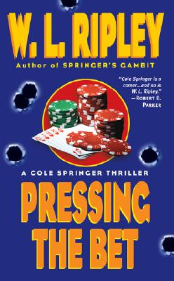 Image for Pressing the Bet (Cole Springer Mysteries)