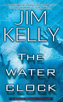 The Water Clock (Philip Dryden Thrillers), Jim Kelly