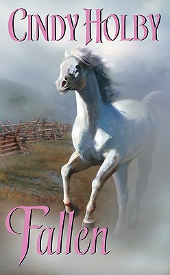 Fallen (Leisure Historical Romance), Cindy Holby