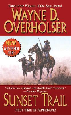 "Sunset Trail (Leisure Western), ""Overholser, Wayne D."""