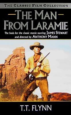 The Man from Laramie (Leisure Western), T. T. FLYNN