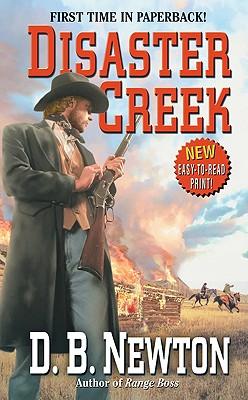 Disaster Creek (Leisure Western), D. B. Newton