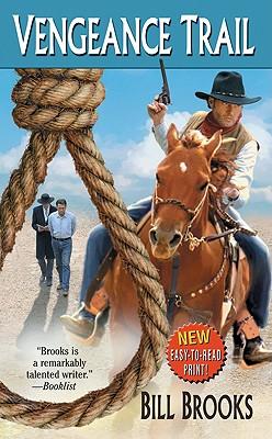 Vengeance Trail (Leisure Western), Bill Brooks