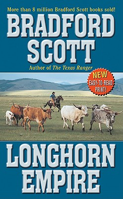 Longhorn Empire, Bradford Scott
