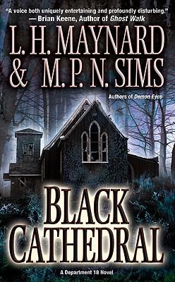 Black Cathedral, L. H. Maynard, M. P. N. Sims