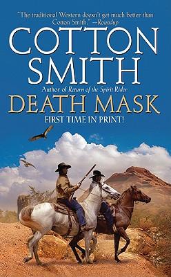 Death Mask (Leisure Historical Fiction), Cotton Smith