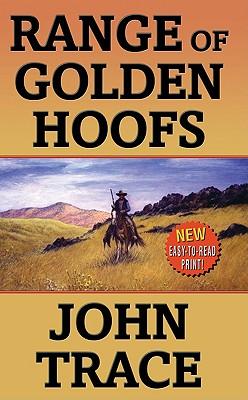 Range of Golden Hoofs (Leisure Western), John Trace