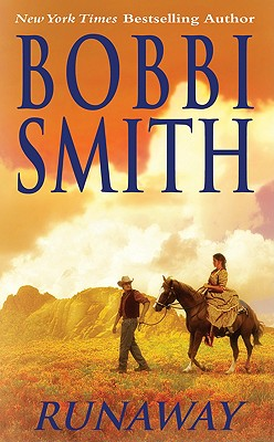Runaway (Leisure Historical Romance), Bobbi Smith