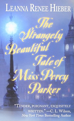 Image for Strangely Beautiful Tale of Miss Percy Parker, The
