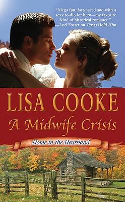 A Midwife Crisis, Lisa Cooke