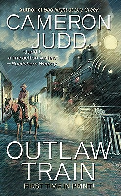 Outlaw Train, Cameron Judd