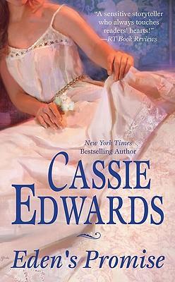 Eden's Promise, Cassie Edwards