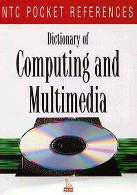 Image for Dictionary of Computing and Multimedia (Ntc Pocket References)