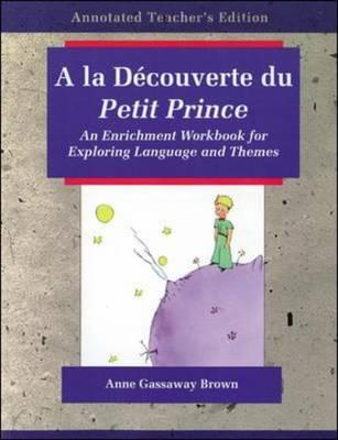 Image for a la Decouverte Du Petit Prince: An Enrichment Workbook for Exploring Language and Themes (English and French Edition)