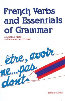 Image for French Verbs And Essentials Of Grammar