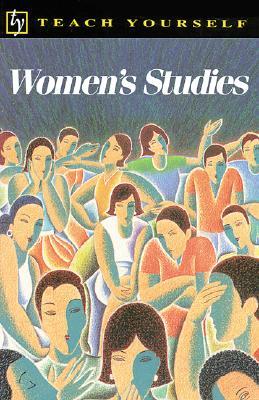 Women's Studies (Teach Yourself (McGraw-Hill)), Magezis, Joy