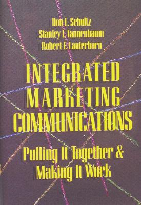 Image for Integrated Marketing Communications: Putting It Together & Making It Work