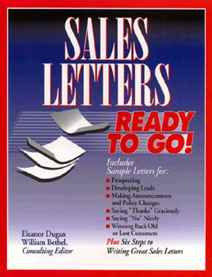 Sales Letters Ready To Go!, Bethel, William