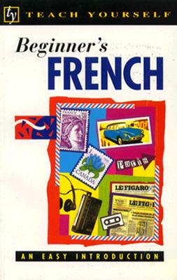 Image for Beginner's French (Teach Yourself Books)