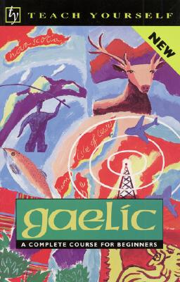 Image for Teach Yourself Gaelic: A Complete Course for Beginners