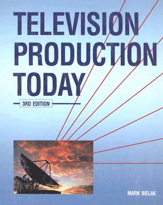 Image for Television Production Today, Student Edition