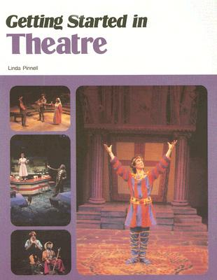 Getting Started in Theatre, McGraw-Hill,